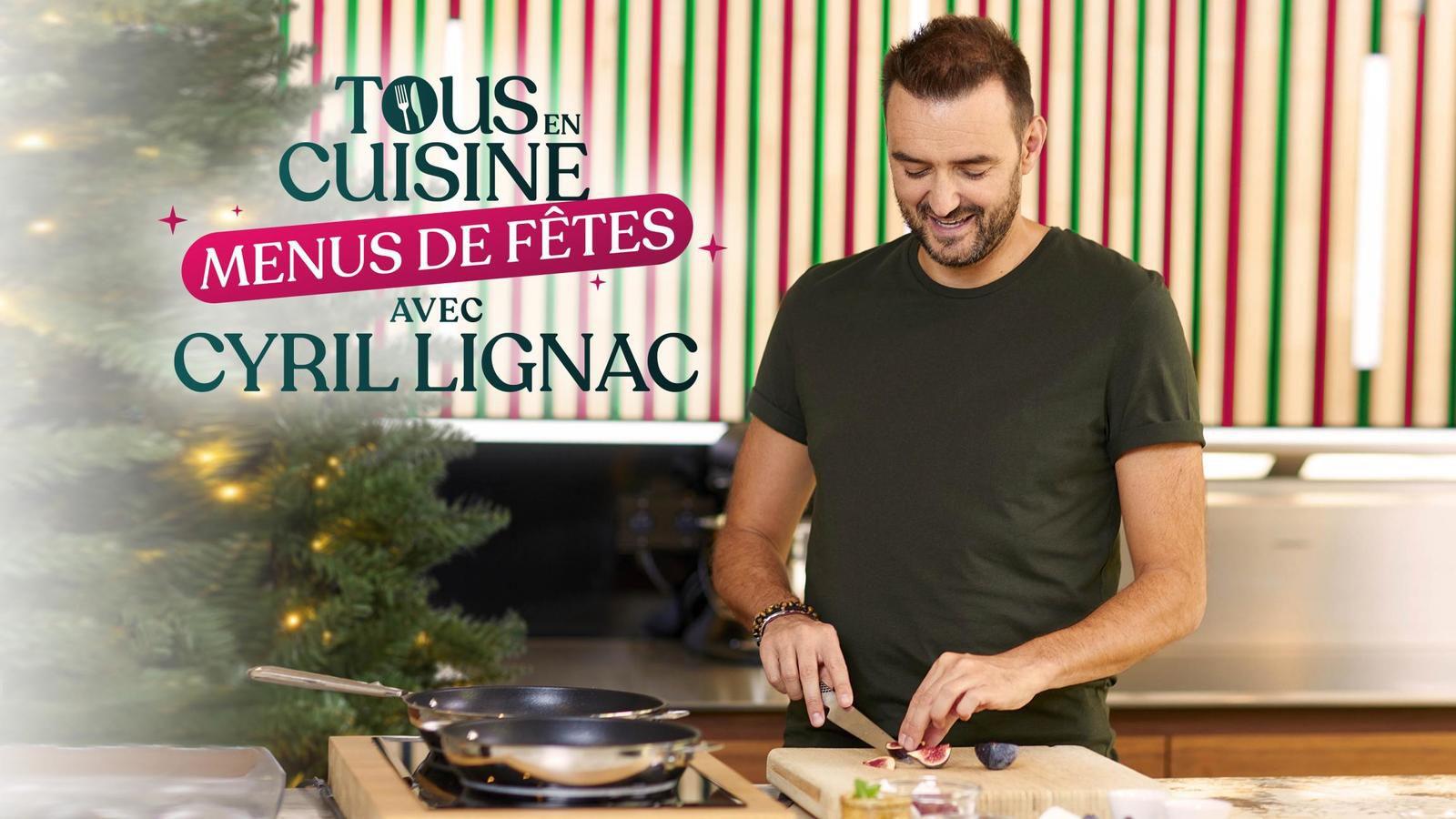 Tous en cuisine avec Cyril Lignac sur M12  les ingrédients et ...