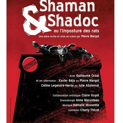 Shaman et Shadoc ou l'histoire de deux rats qui jouent au chat et à la souris