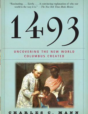 (PDF) DOWNLOAD FREE 1493: Uncovering the New World Columbus Created By Charles C. Mann Ebook Online Free