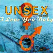 Unsex - feat Sandy - I Love You Baby (1995)