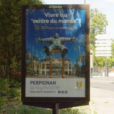 """Propagandastaffel / affiche: Vivre au """"centre du monde"""", Perpignan la rayonnante !"""