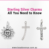 Sterling Silver Charms: All You Need to Know