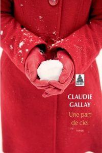 Une Part de ciel, Claudie Gallay