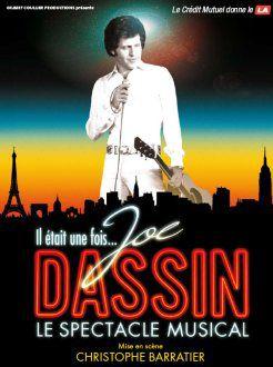 Le spectacle Il était une fois Joe Dassin en direct ce soir.