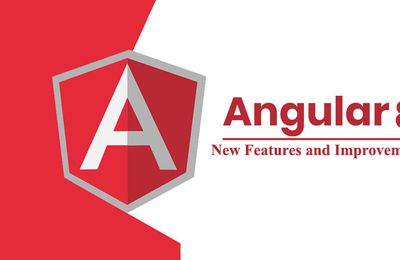 Angular 8: Know What's New & How to Upgrade