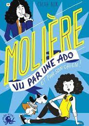 Molière vu par une ado, Cécile Alix, Poulpe Fictions, 2018
