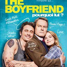 The Boyfriend : Pourquoi lui ? [Film USA]
