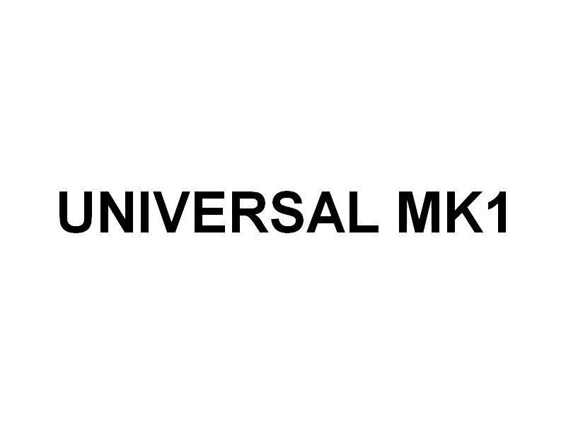 UNIVERSAL MK1