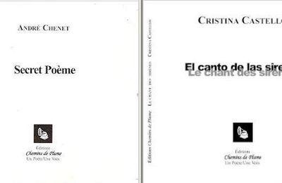 André Chenet/Cristina Castello: Commander « Secret poème » et/ou « Le chant des sirènes »