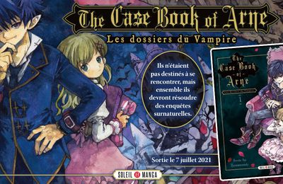 The Case Book of Arne annoncé via Soleil Manga