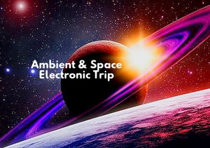 Ambient & Space Techno Selection