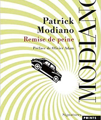 Patrick Modiano Remise de peine