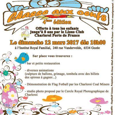 Le dimanche 12 mars 2017, le Lions Club de Charleroi Porte de France organise sa quatrième chasse aux oeufs