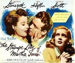 L'emprise du crime ( The strange love of Martha Ivers )