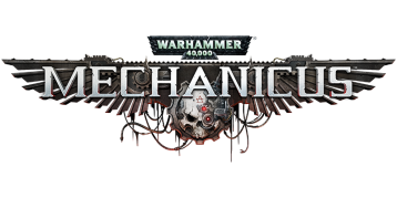 [ACTUALITE] Warhammer 40,000 : Mechanicus - Disponible dès maintenant
