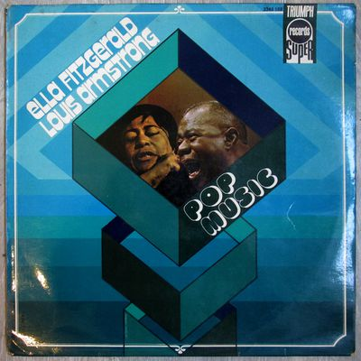 Ella Fitzgerald, Louis Armstrong - Pop Music