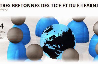 Gratuit, en ligne, les 4èmes rencontres bretonnes des TICE et du e-learning le jeudi 17 avril 2014