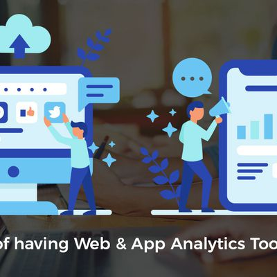 How Web & App Analytics Tool help Grow your Business