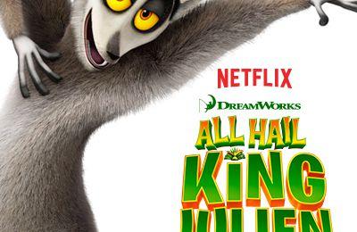 Critiques Séries : All Hail King Julien - Roi Julien ! L'élu des lémurs. Saison 1. BILAN.