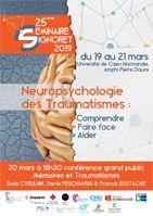 Séminaire J.L. Signoret - Neuropsychologie des traumatismes : Comprendre, Faire face, Aider - 19-21 mars 2019