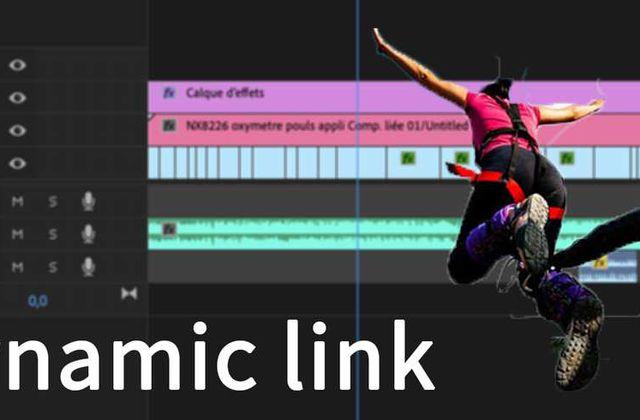 [Dynamic link Adobe] : Astuces pour After Effects / Premiere Pro
