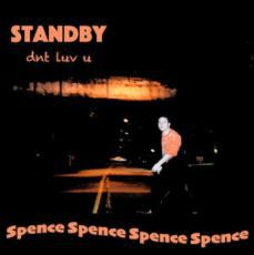 💿 Spence - Standby (dnt luv u)