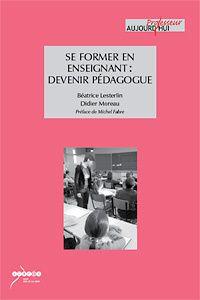 Se former en enseignant: Devenir Pédagogue