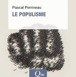 Pascal Perrineau. Le Populisme.