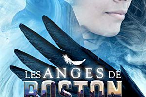 Les Anges de Boston, tome 1: Les plumes d'ébène - de DELMAN