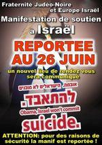 Manifestation de dimanche, reportée au 26 juin (Europe-Isr-FJN)