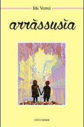 """Ida Verrei, """"Arràssusìa"""""""