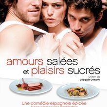 Amours salées et plaisirs sucrés [Film Espagne]