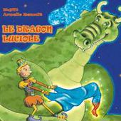 LE DRAGON LUCIOLE - BLYNT - RENOULT - YIL