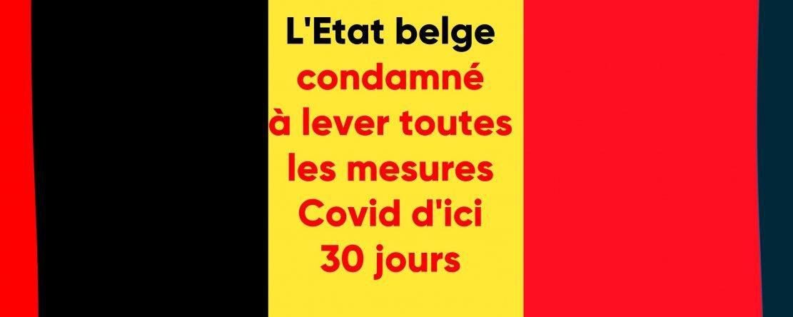 L'Etat belge condamné en première instance à lever toutes les mesures Covid d'ici 30 jours (France Soir)