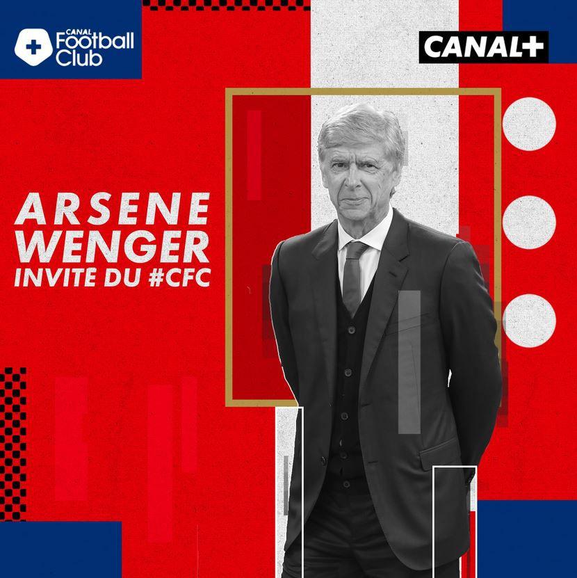 Arsène Wenger invité du Canal Football Club, le sommaire du week-end !