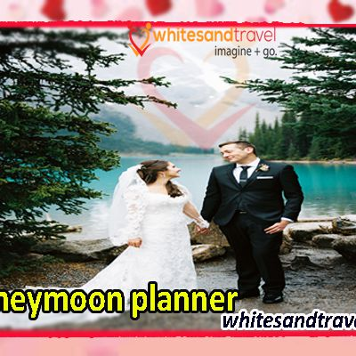 Best Honeymoon Planning services for Newly Wed Couples
