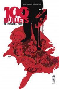 Mon Impression : 100 Bullets : Le Sens de la Chute
