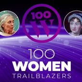 Defiant. Bold. Risk Takers. - Britannica Presents 100 Women Trailblazers