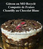 Gâteau Chocolat au MO Recyclé, Compotée de Fraises et Chantilly au Chocolat Blanc ...