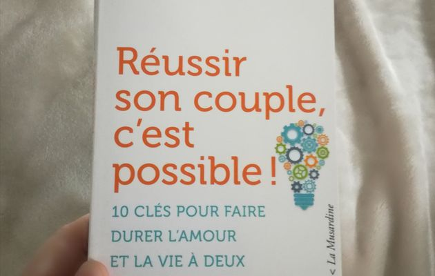 Entre mes mains: Réussir son couple c'est possible!