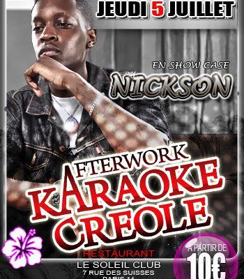 NICKSON A L'AFTERWORK CREOLE AU SOLEIL CLUB LE 05 JUILLET