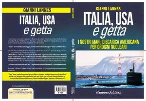 Italia, Usa e getta. I nostri mari: discarica americana per ordigni nucleari - di Enrico Galoppini