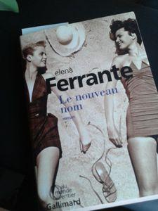 Le nouveau nom - Elena Ferrante