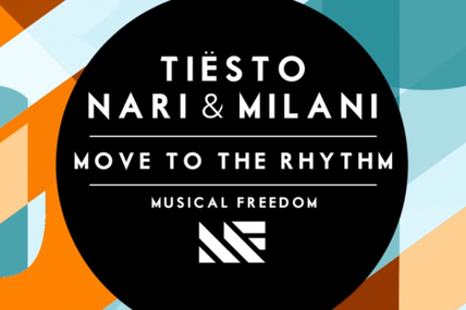 @tiesto & Nari & Milani - Move To The Rhythm