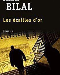 Les écailles d'or – Parker Bilal (2012)