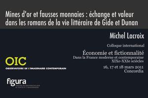 """Michel Lacroix """"Mines d'or et fausses monnaies : échange et valeur dans les romans de la vie littéraire de Gide et Dunan"""" (2011)"""