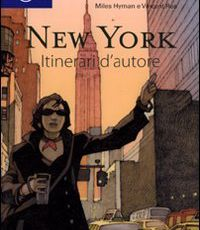 New York. Itinerari d'autore