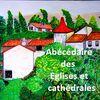 Abécédaire ds églises et cathédrales...E