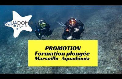 Promotion formation plongée Marseille par Aquadomia, créateur de bonheur subaquatique