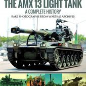 Librairie Le Hussard - THE AMX 13 LIGHT TANK A COMPLETE HISTORY